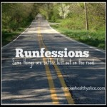 Runfessions – January edition