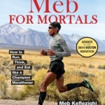 Meb for Mortals – Book Review