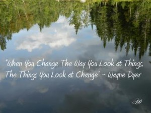change-the-way-you-look-at-things-pic