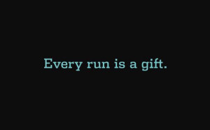 every-run-is-a-gift-121715
