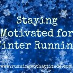 Five Tips for Staying Motivated for Winter Running