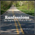 April Runfessions