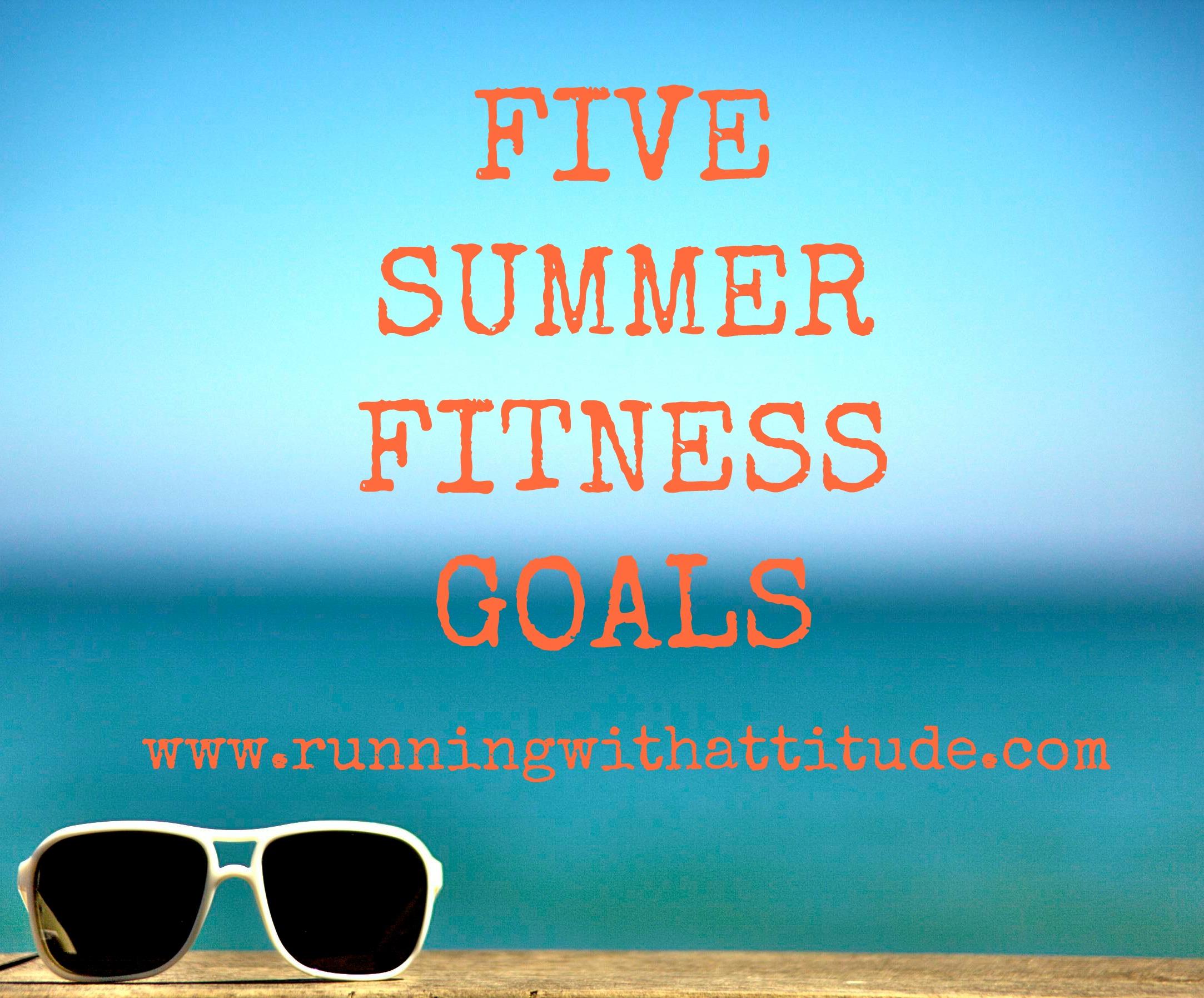 Summer Fitness Goals